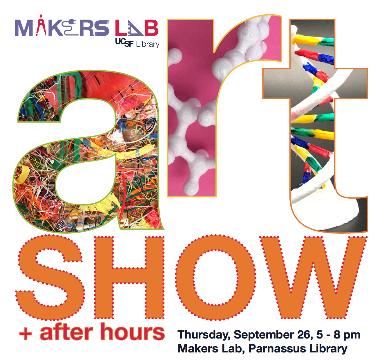Makers Lab Art Show and After Hours