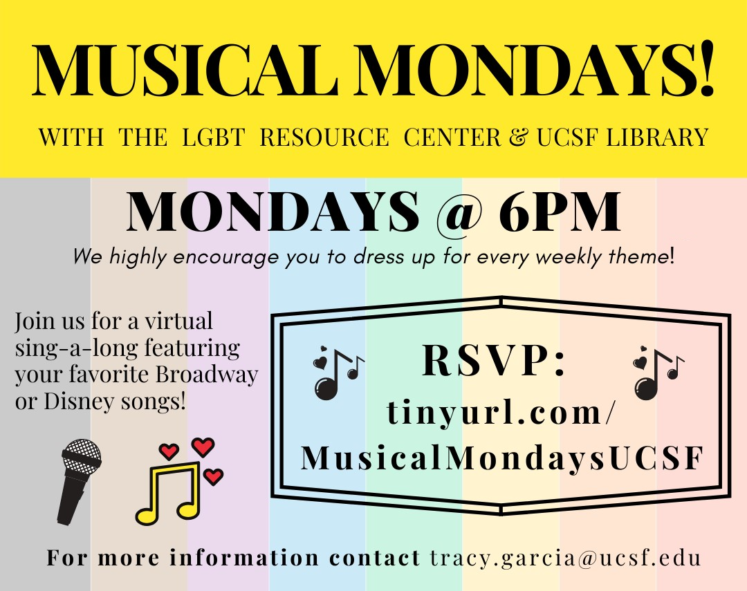Musical Mondays with the LGBT Resource Center & UCSF Library!