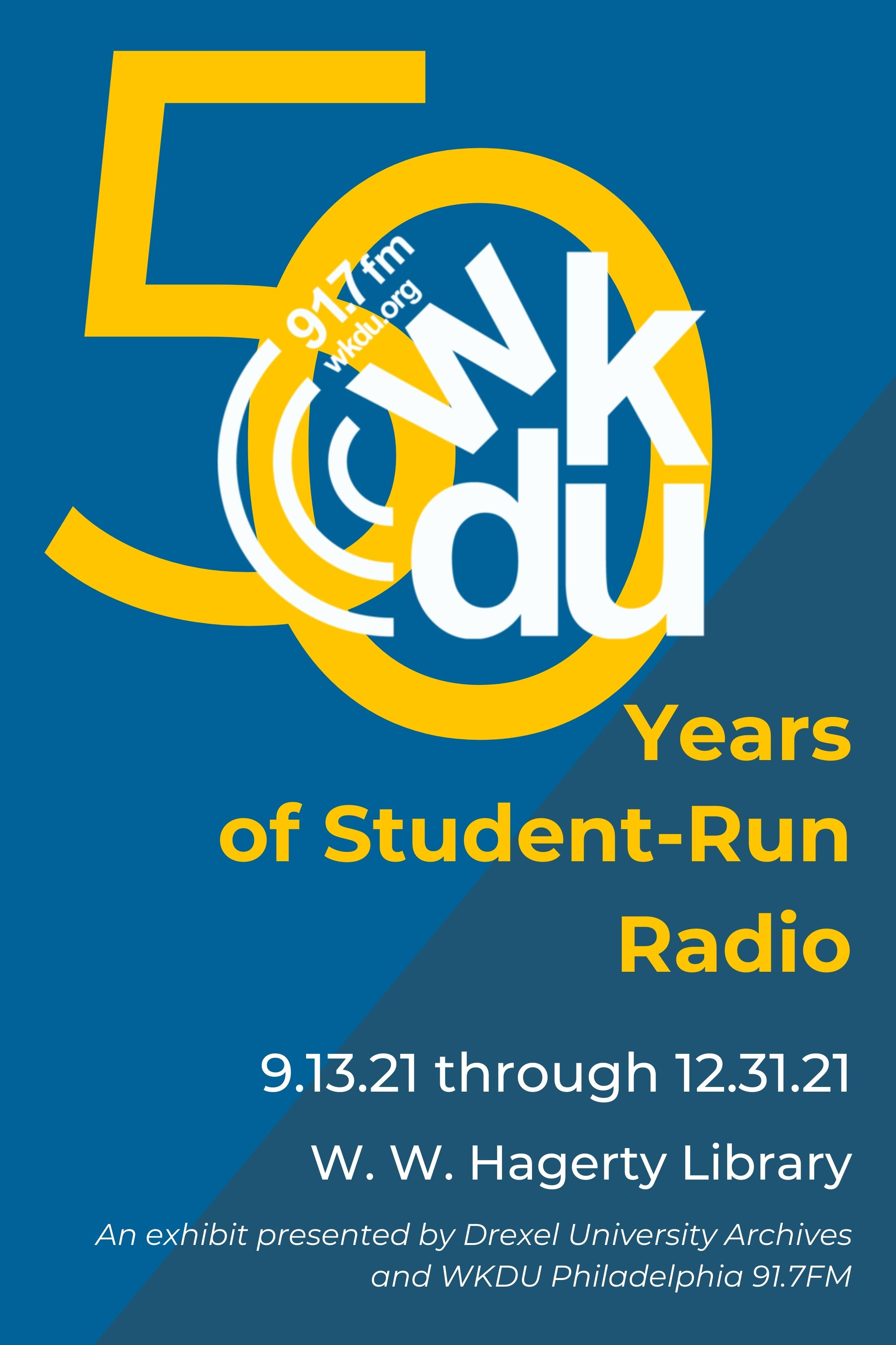 Exhibit Opening & Tour -- WKDU: 50 Years of Student-Run Radio