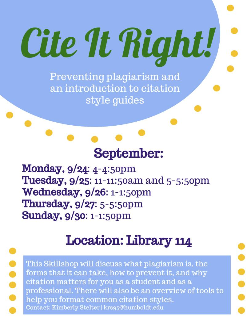 Cite it Right: Preventing Plagiarism and an Introduction to Citation Style Guides