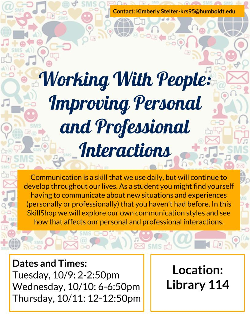 Working With People:  Improving Personal and Professional Interactions