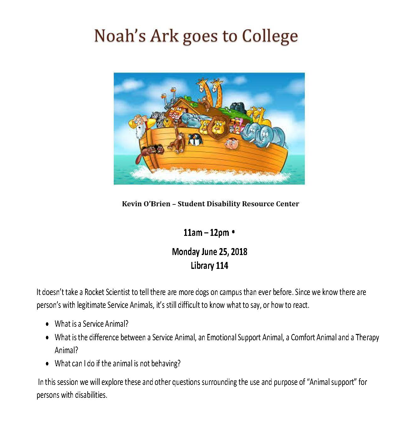 Noah's Ark goes to College