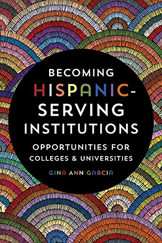 Becoming a Hispanic Serving Institution