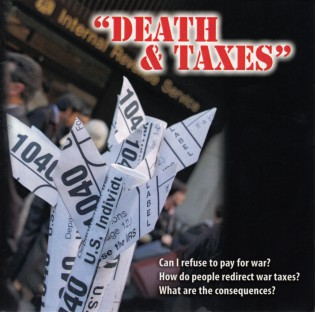 Film: Death and Taxes: A Film about War Tax Resisters and Their Motivations