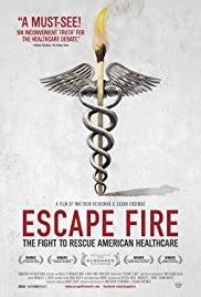 Film: Escape Fire: The Fight to Rescue American Healthcare