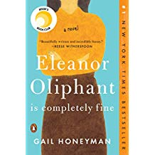 "Book Discussion ""Eleanor Oliphant Is Completely Fine: A Novel"" by Gail Honeyman"
