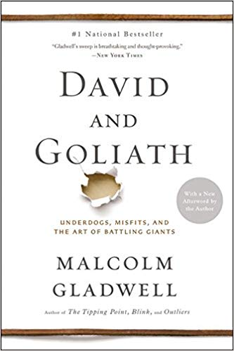 """Book Discussion """"David and Goliath: Underdogs, Misfits, and the Art of Battling Giants"""" by Malcolm Gladwell"""