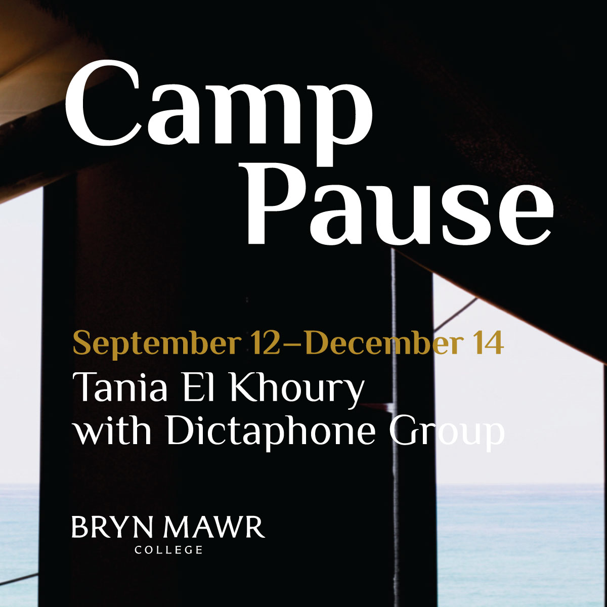 OPENING: Camp Pause by Tania El Khoury and Dictaphone Group in Rare Book Room
