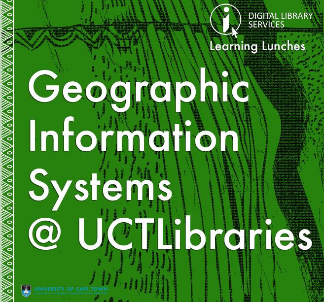 GIS@UCTL: Understanding Spatial Data