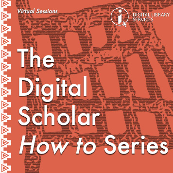 "ONLINE: Sharing and Publishing Research Openly with ZivaHub: The Digital Scholar ""How to"" Series"
