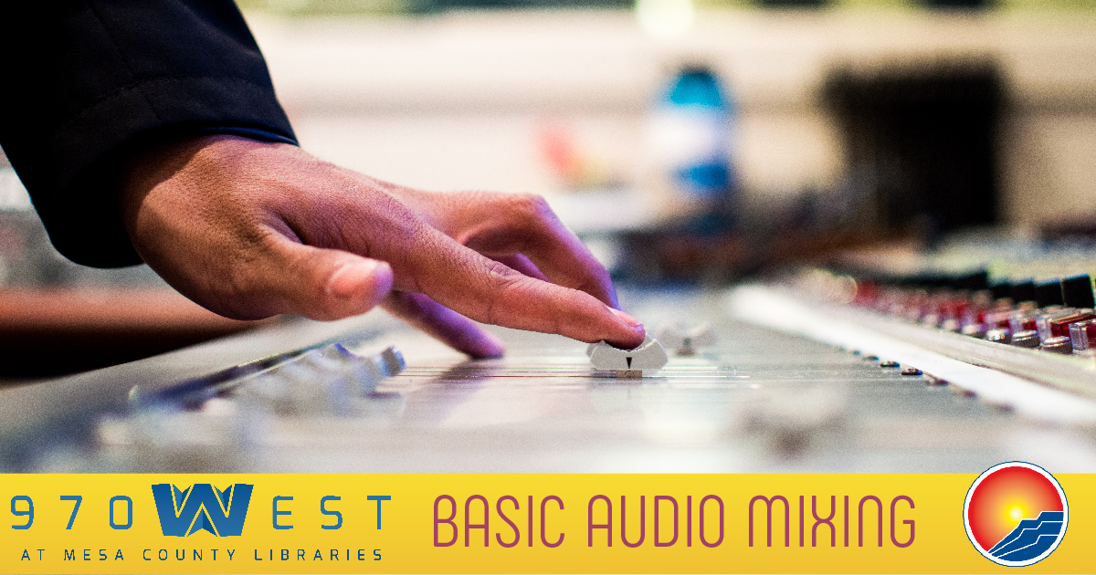 Audio Mixing (Audio Class 4 of 4) - 970West Studio