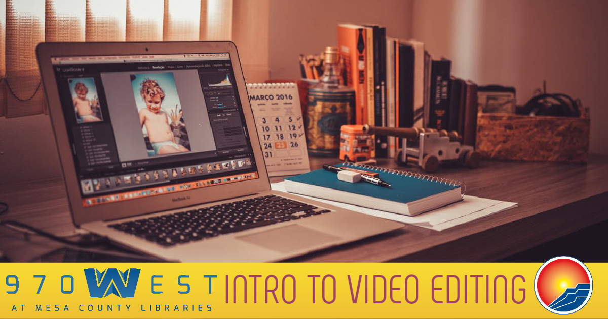 Intro to Video Editing - 970West Studio