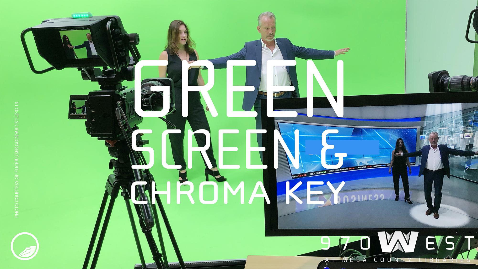 Green Screen & Chroma Key
