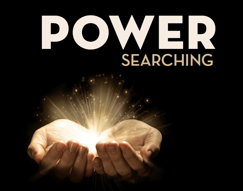 Power Searching