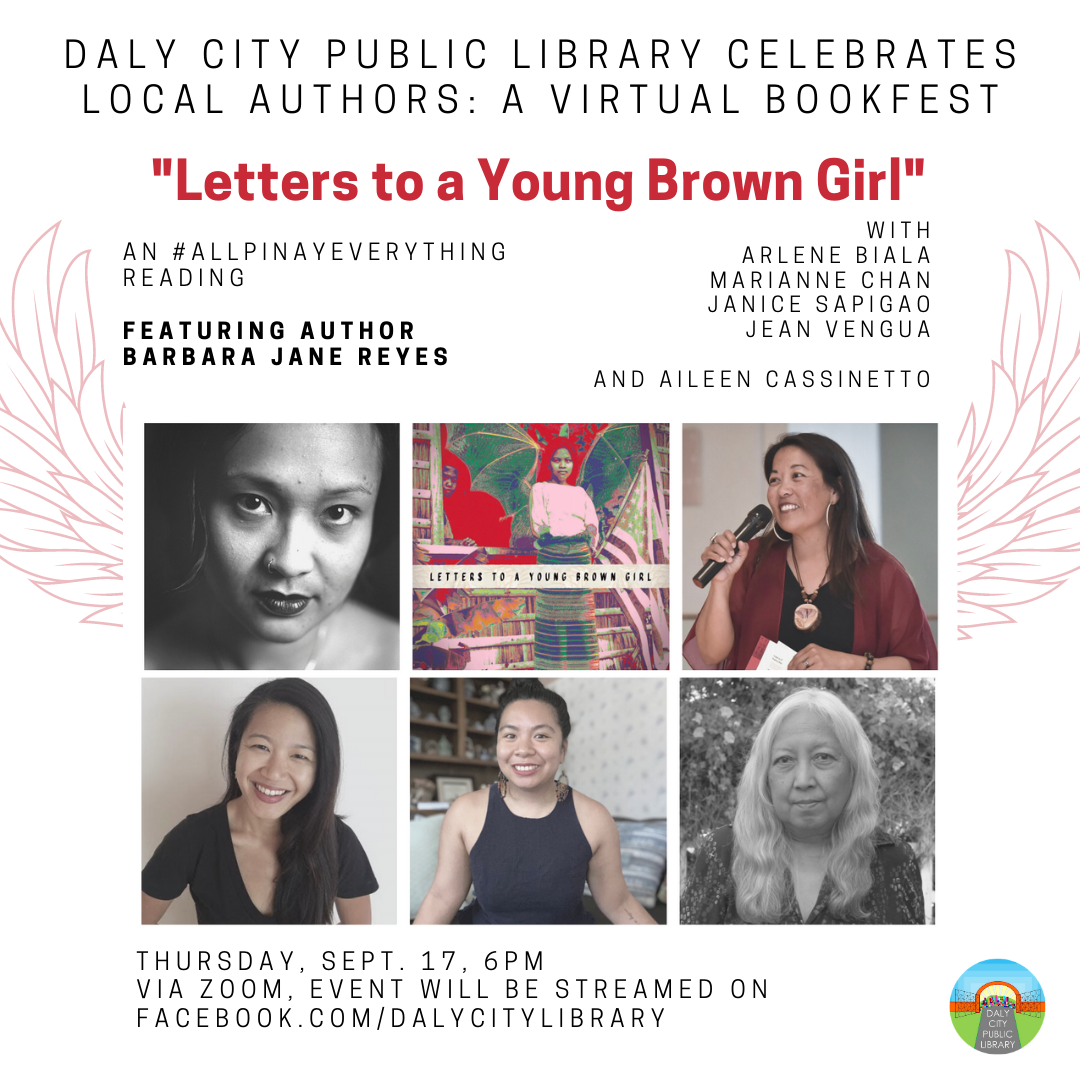"Daly City Public Library Celebrates Local Authors: A Virtual Bookfest: ""Letters to a Young Brown Girl"" by Barbara Jane Reyes"