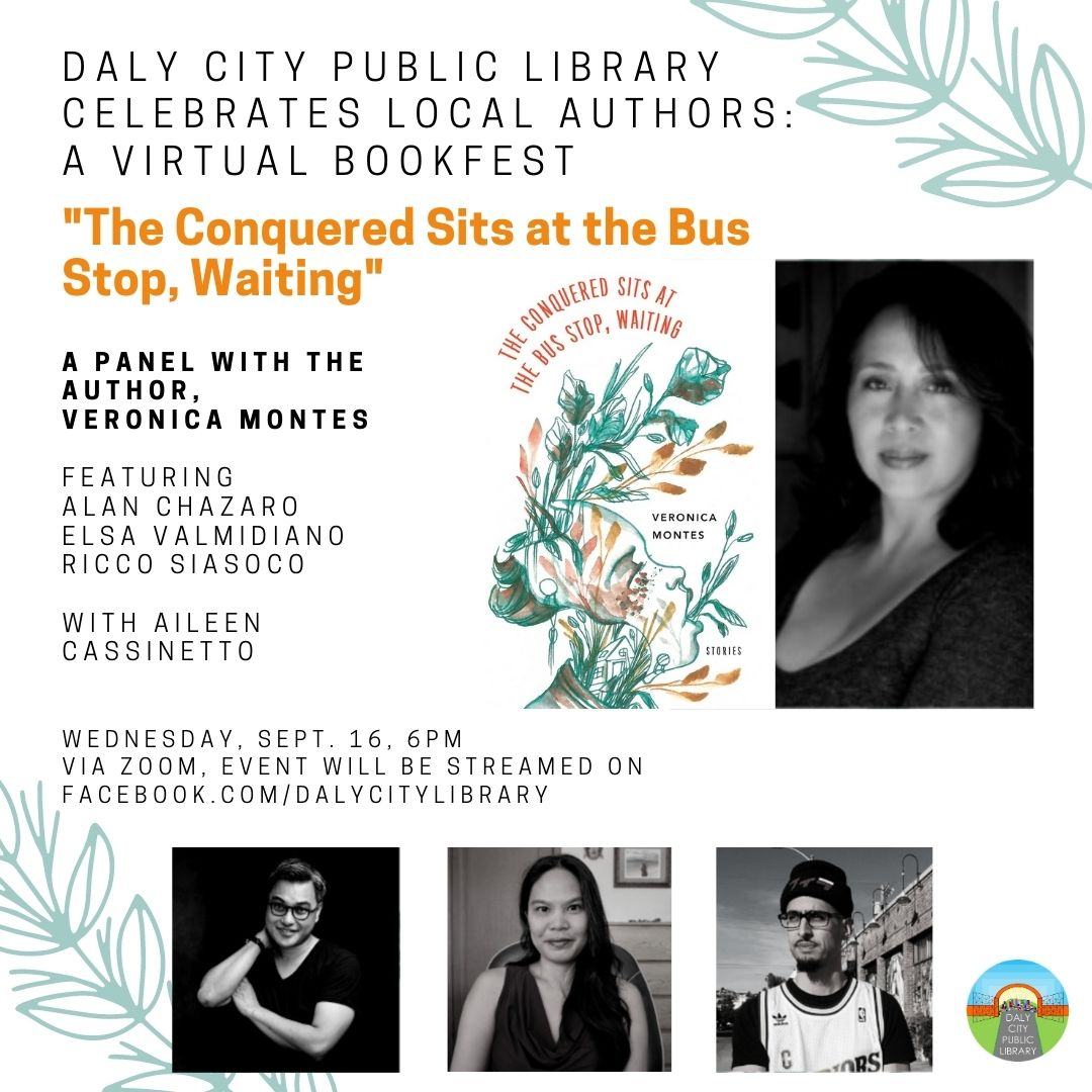 "Daly City Public Library Celebrates Local Authors: A Virtual Bookfest: ""The Conquered Sits at the Bus Stop, Waiting"" by Veronica Montes"