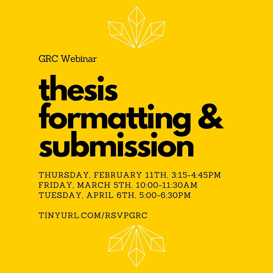 Grad Resource Center Workshop: Thesis Formatting and Submission