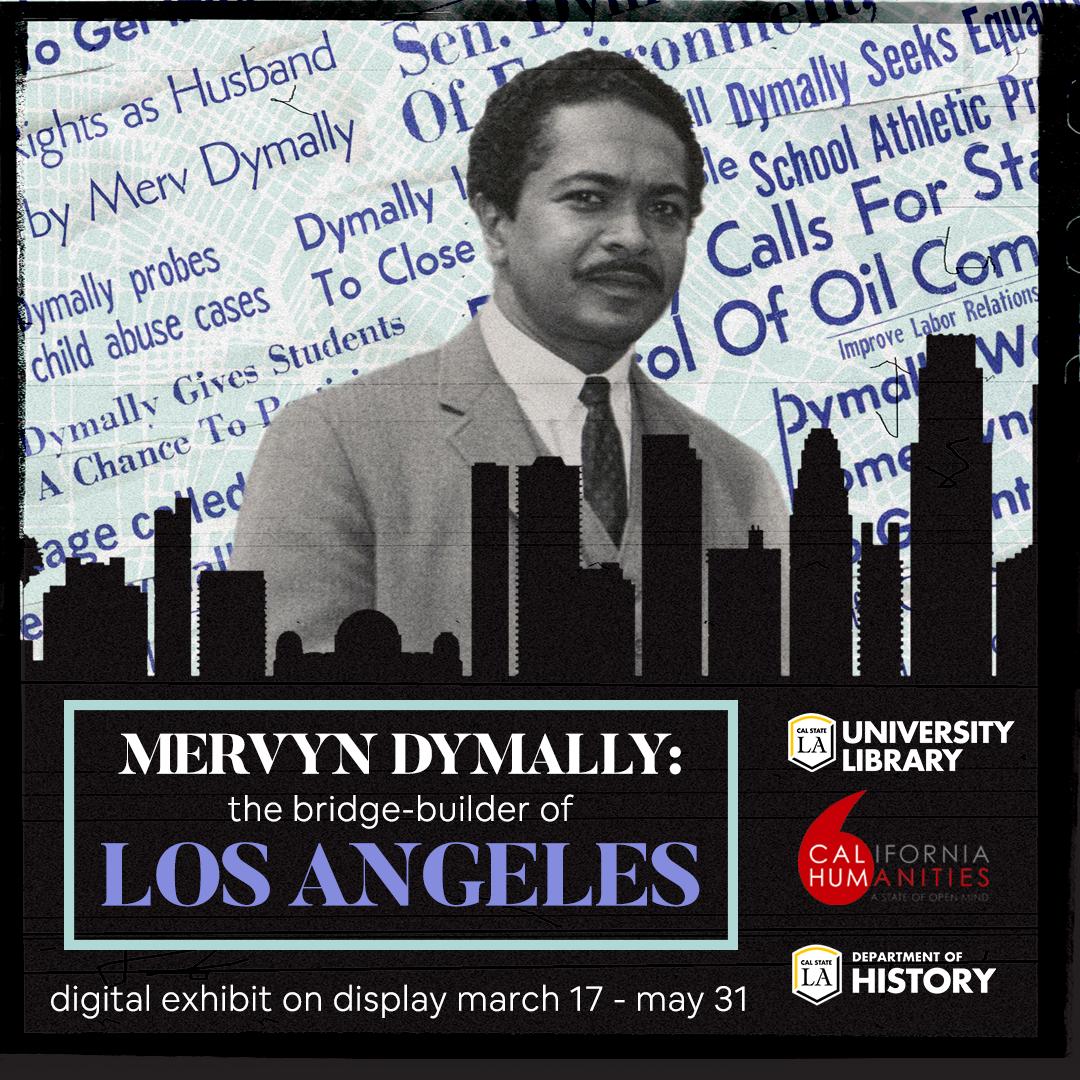 Exhibit Opening Reception: Mervyn Dymally: The Bridge-Builder of Los Angeles