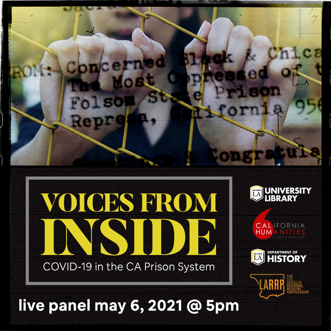 Voices from Inside: COVID-19 in the California Prison System