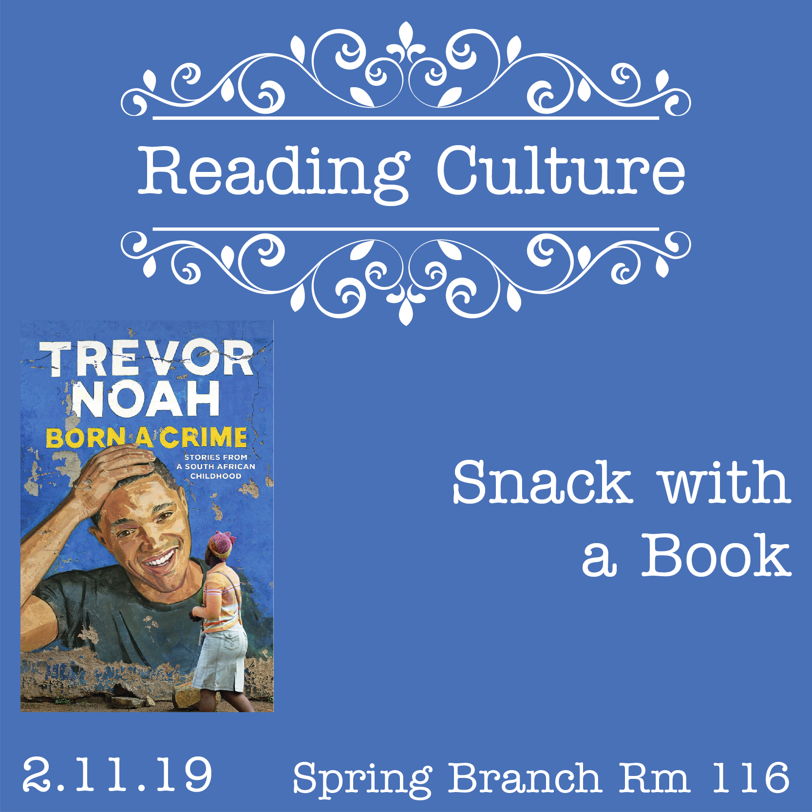 [SB] Reading Culture: Snack with a Book (Room 116)
