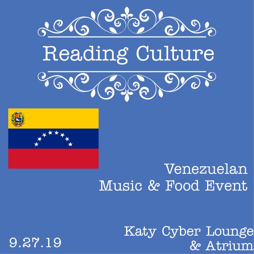 Reading Culture: Venezuelan Food/ Music Event at Katy Campus