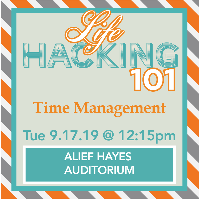 Life Hacking 101 (Alief): Time Management