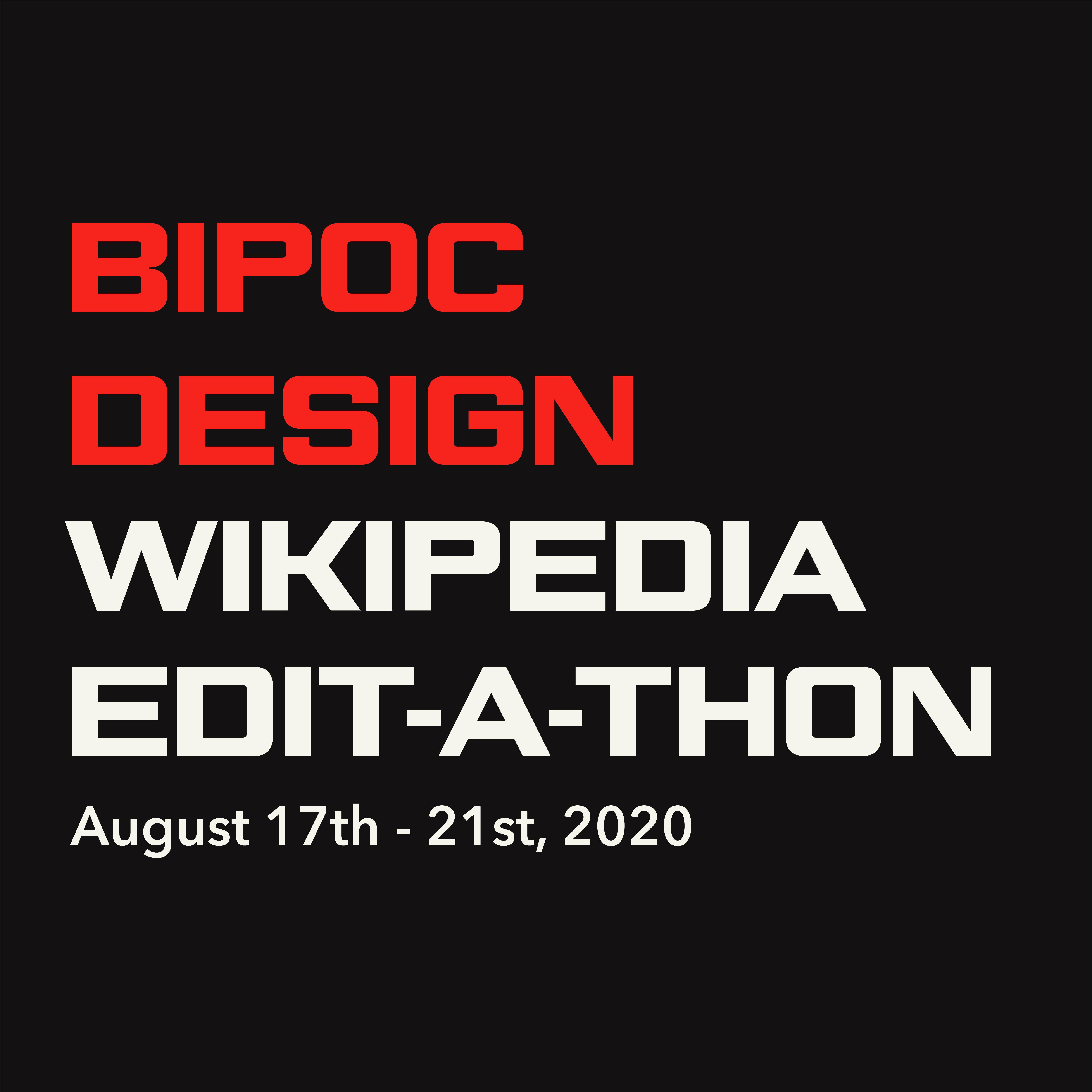 BIPOC Design Wikipedia Edit-a-thon