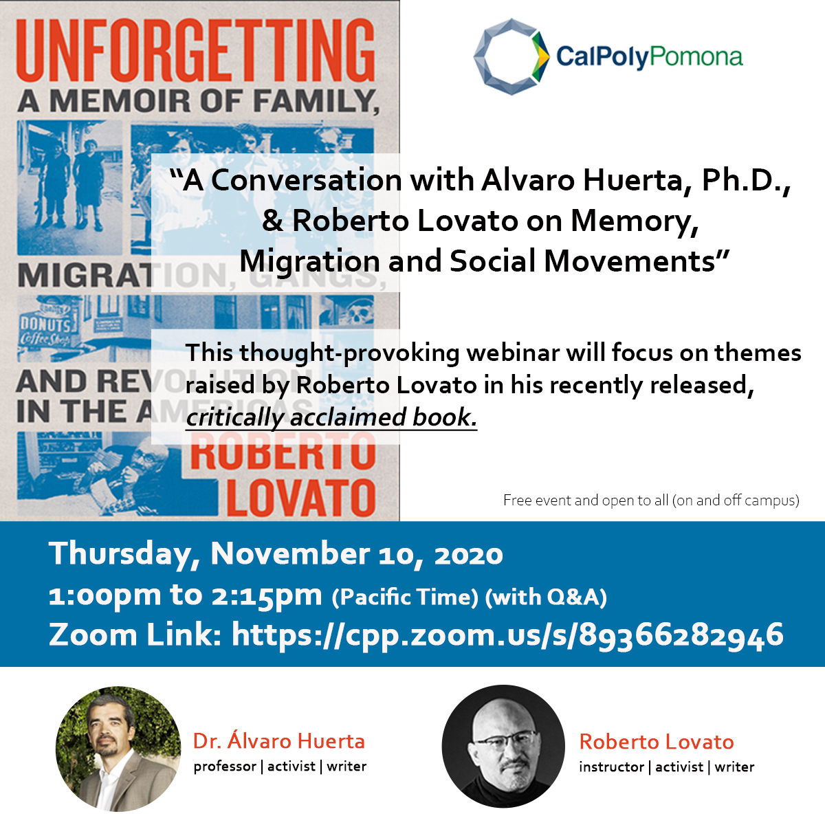 "Book Talk: ""A Conversation with Alvaro Huerta, Ph.D., & Roberto Lovato on Memory, Migration and Social Movements"""