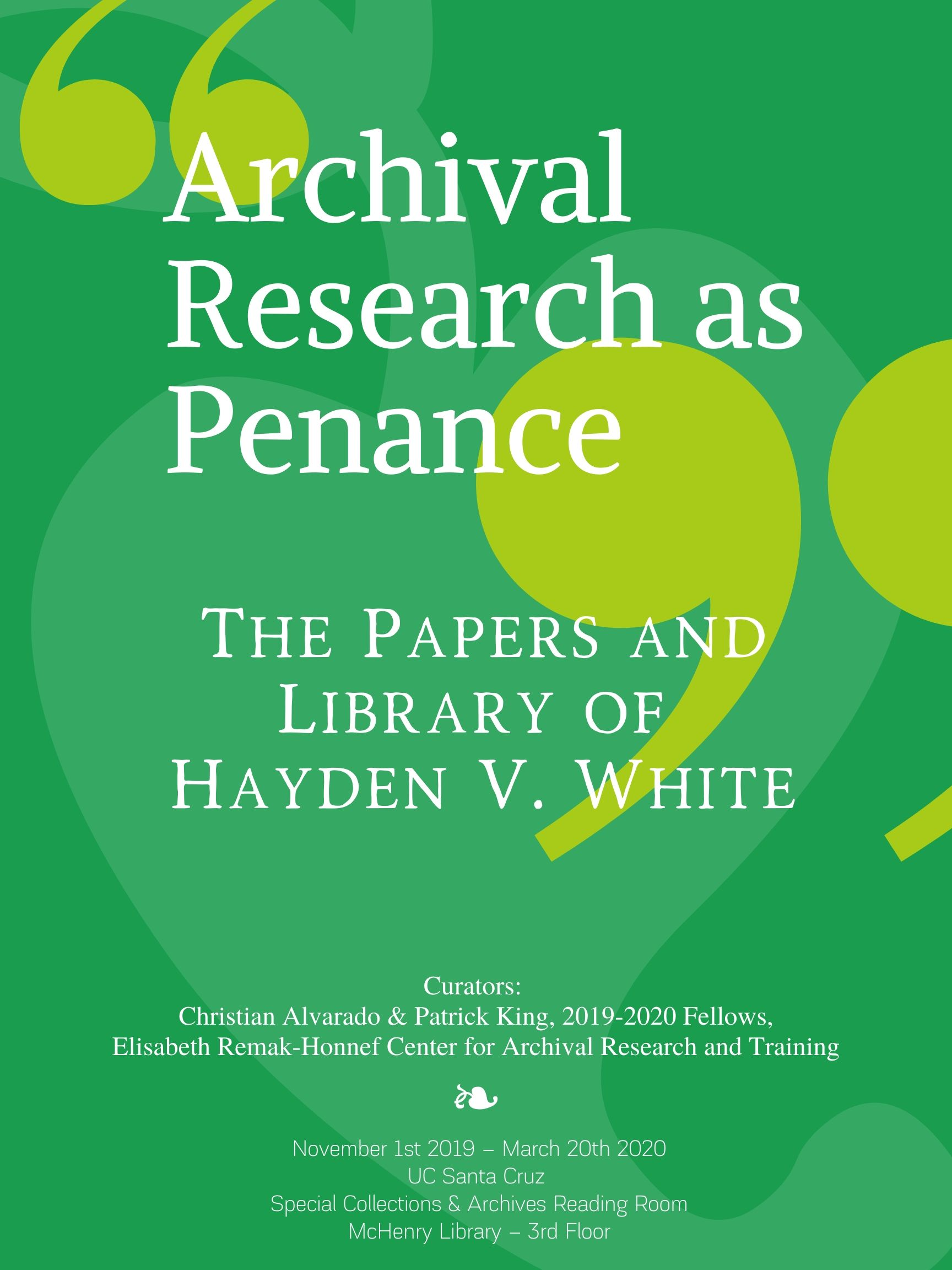 """Archival Research as Penance"": The Papers and Library of Hayden V. White: A CART Exhibit Preview"