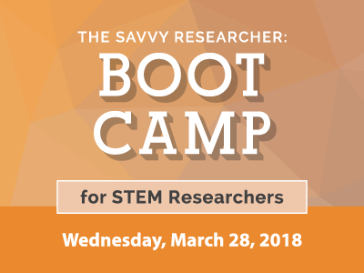 The Savvy Researcher: Boot Camp for STEM Researchers