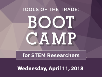 Tools of the Trade: Boot Camp for STEM Researchers