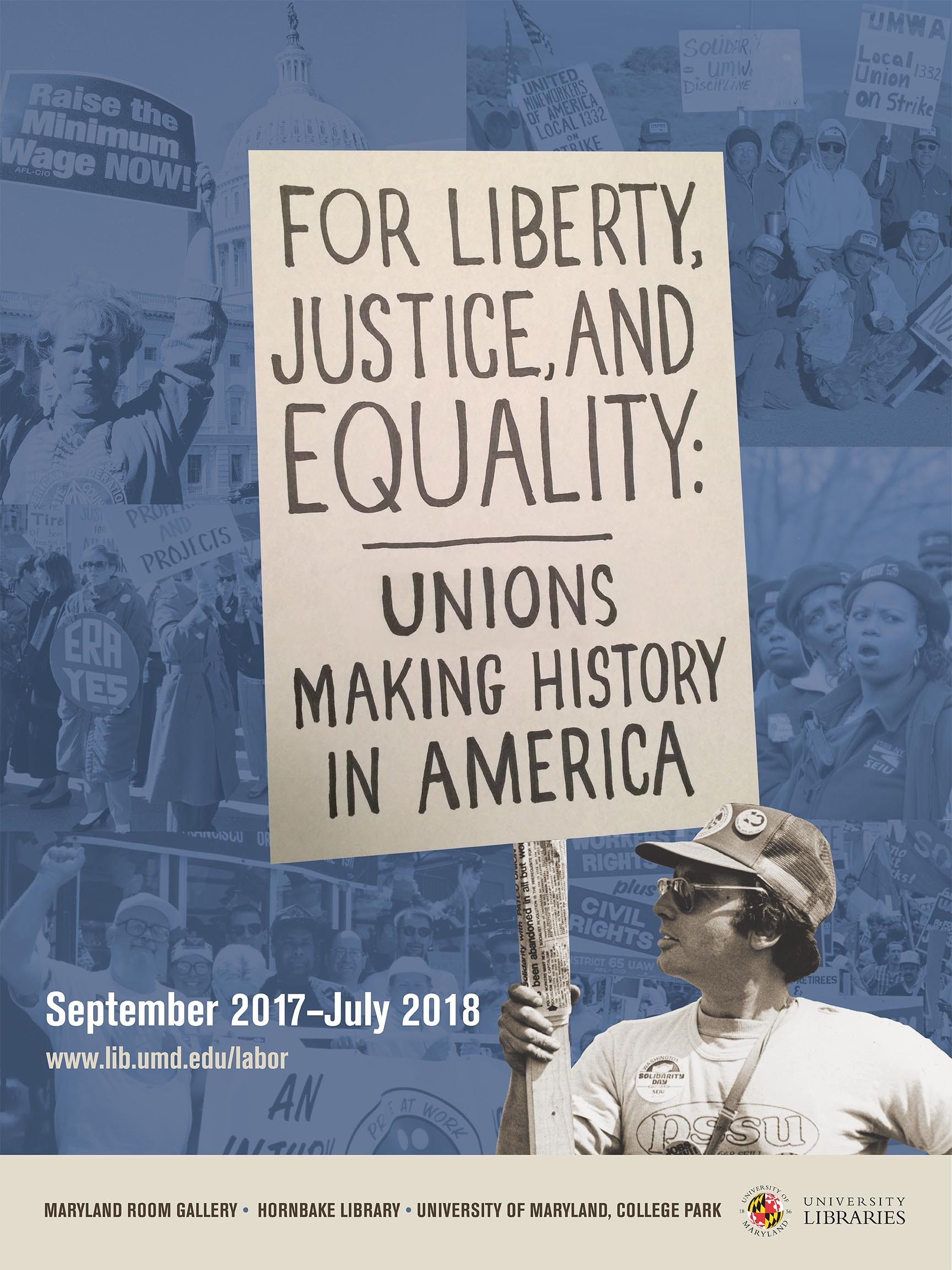 For Liberty, Justice, and Equality: Unions Making History in America
