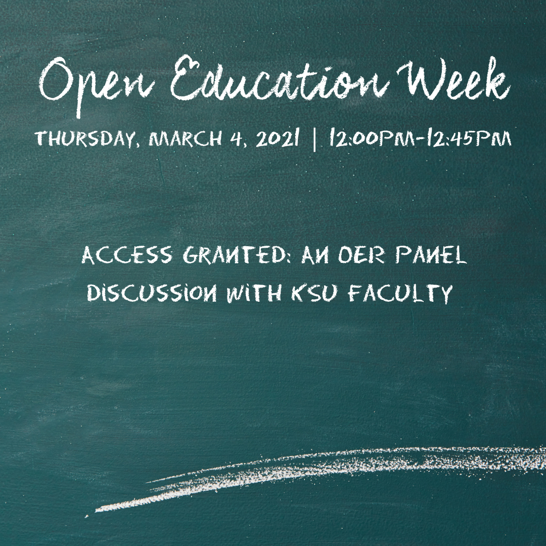 Access Granted: An OER Panel Discussion with KSU Faculty