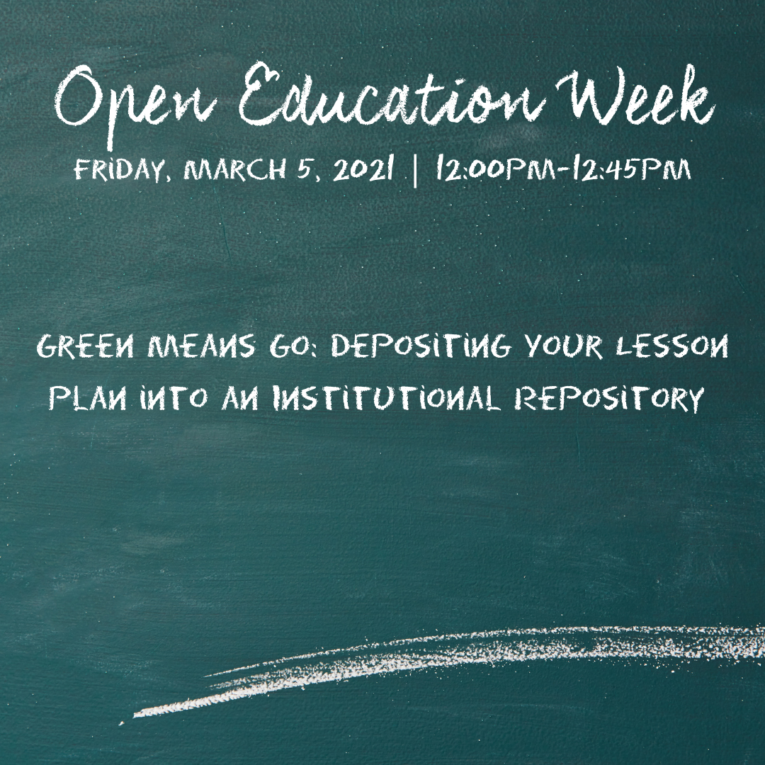 Green Means Go: Depositing Your Lesson Plan into an Institutional Repository
