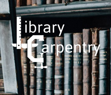 Library Carpentry: Practical tools for working with data