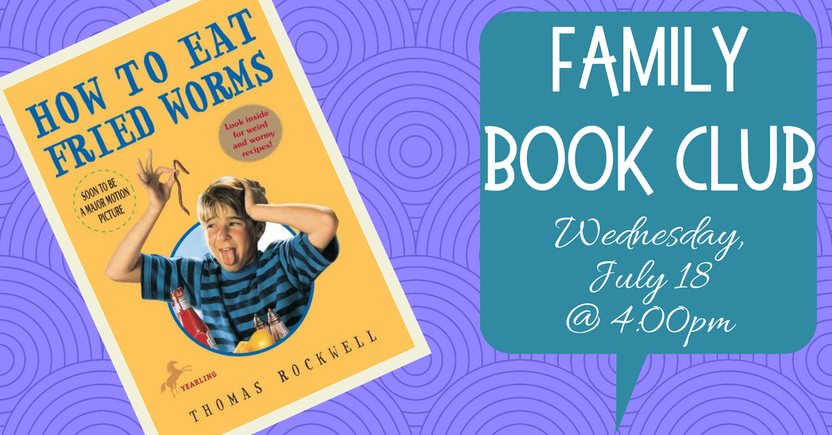 Family Book Club: How to Eat Fried Worms