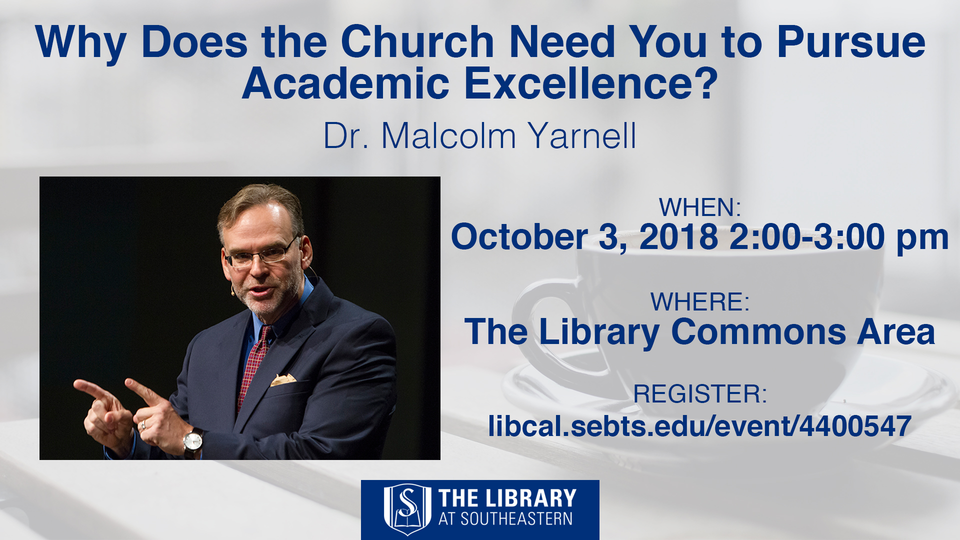 Library Talk with Malcolm Yarnell: Why does the church need you to pursue academic excellence?