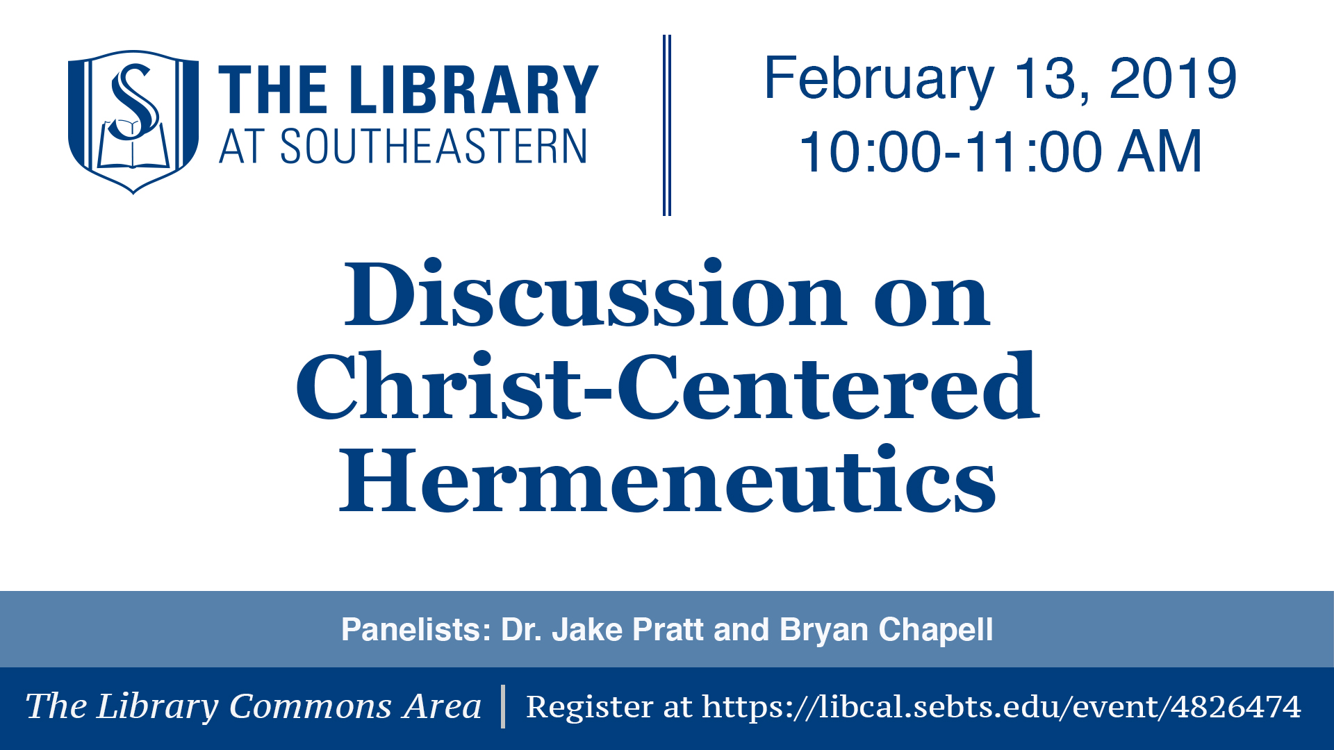 Library Talk: Discussion on Christ-Centered Hermeneutics