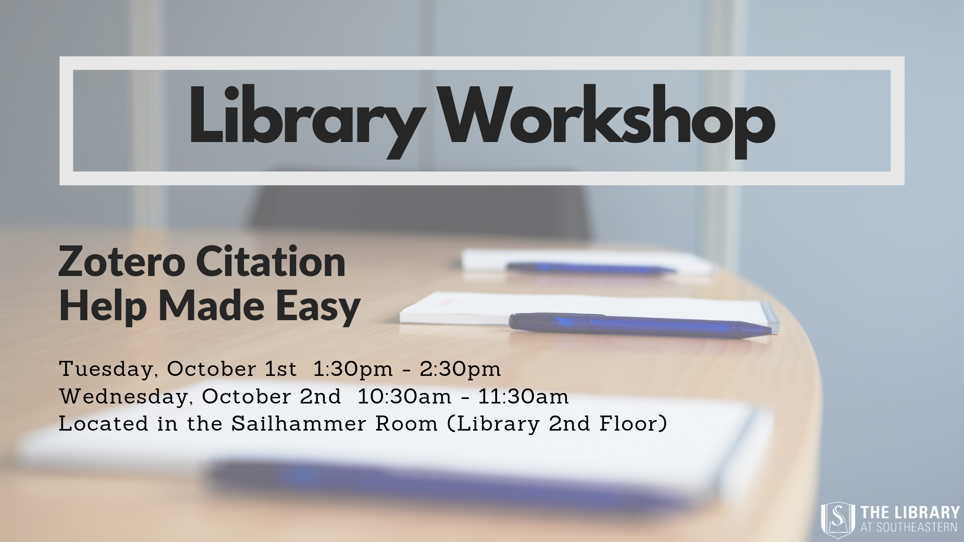 Library Workshop: Zotero Citation Help Made Easy