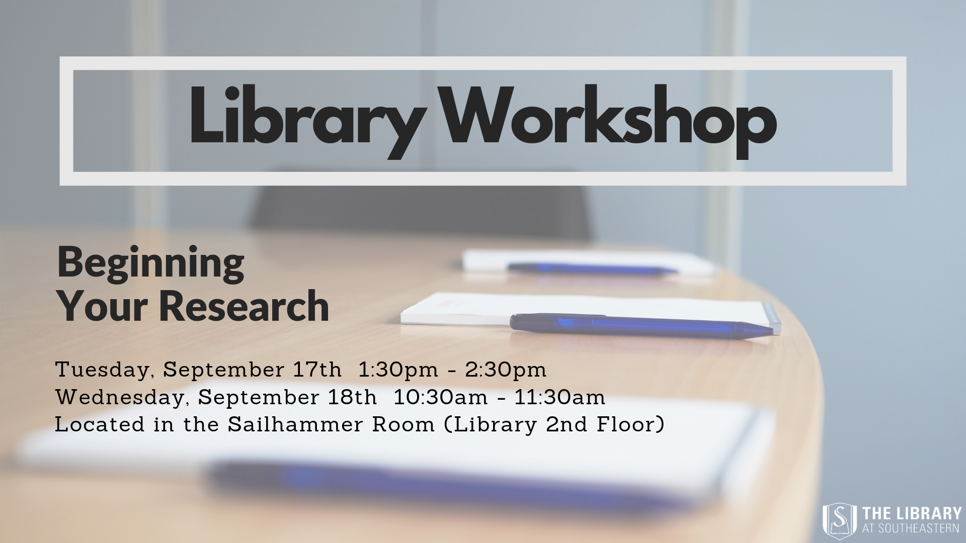 Library Workshop: Beginning Your Research