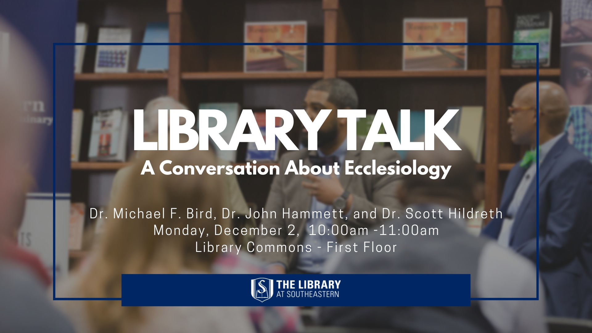 Library Talk: A Discussion About Ecclesiology