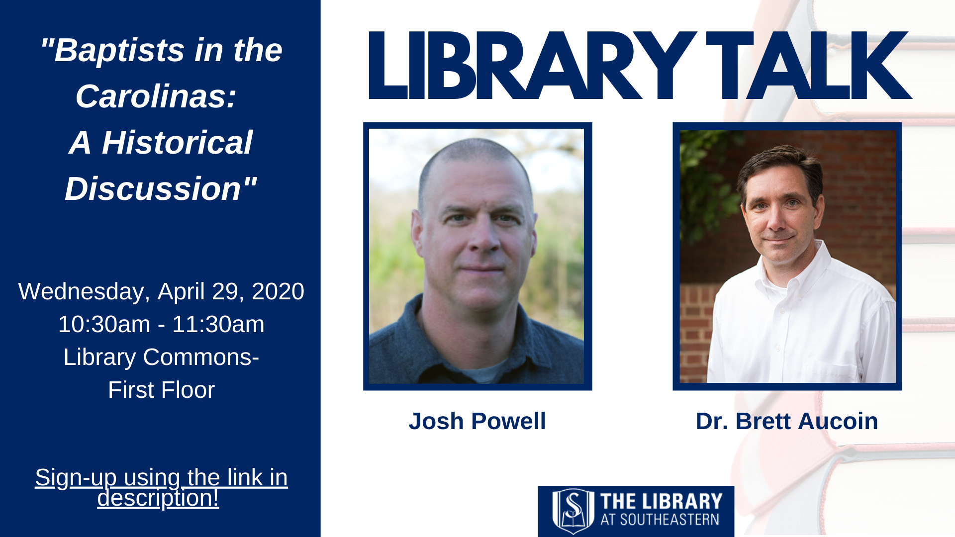 Library Talk: Baptists in the Carolinas: a Historical Discussion