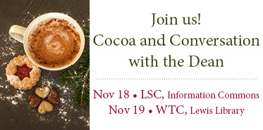 Cocoa and Conversation with the Dean (WTC)