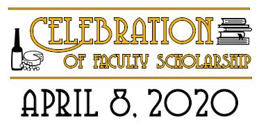 CANCELED: Celebration of Faculty Scholarship