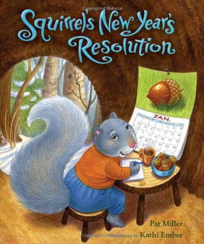 Crafty Story Time: Squirrel's New Year's Resolution