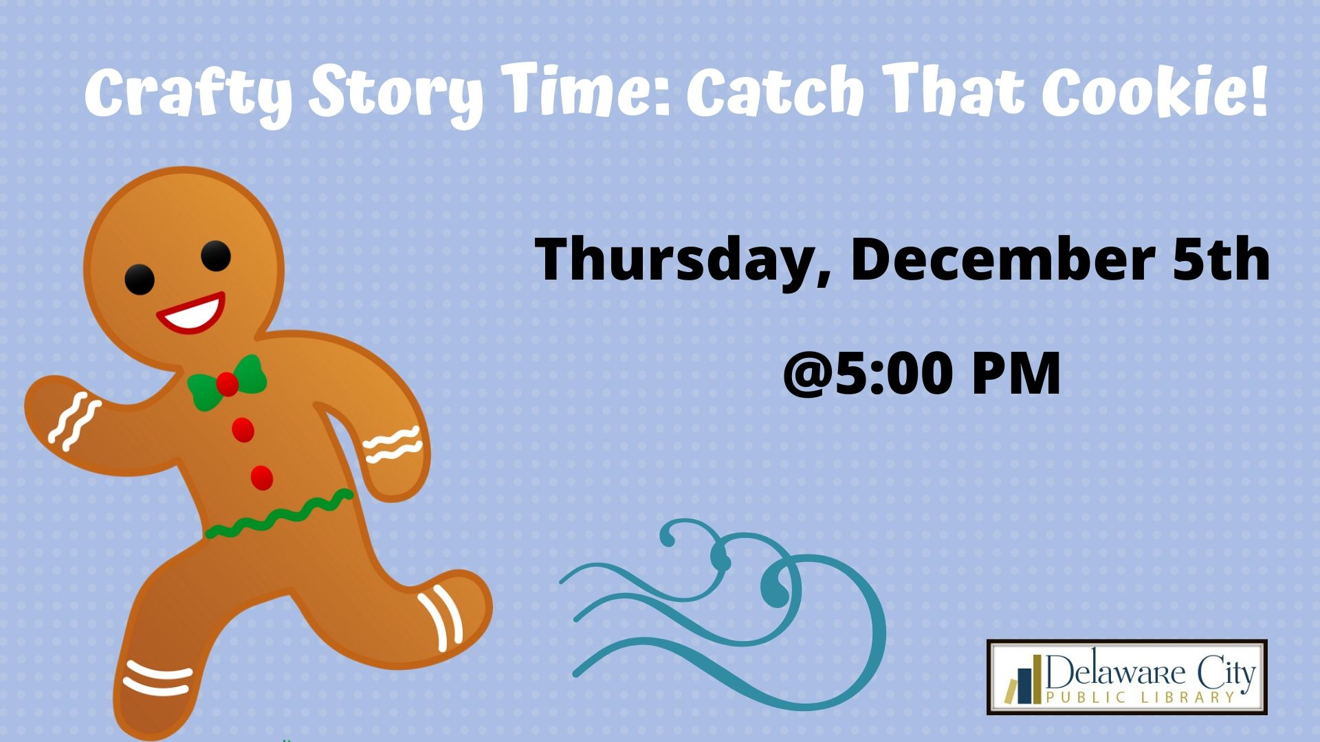 Crafty Story Time: Catch That Cookie