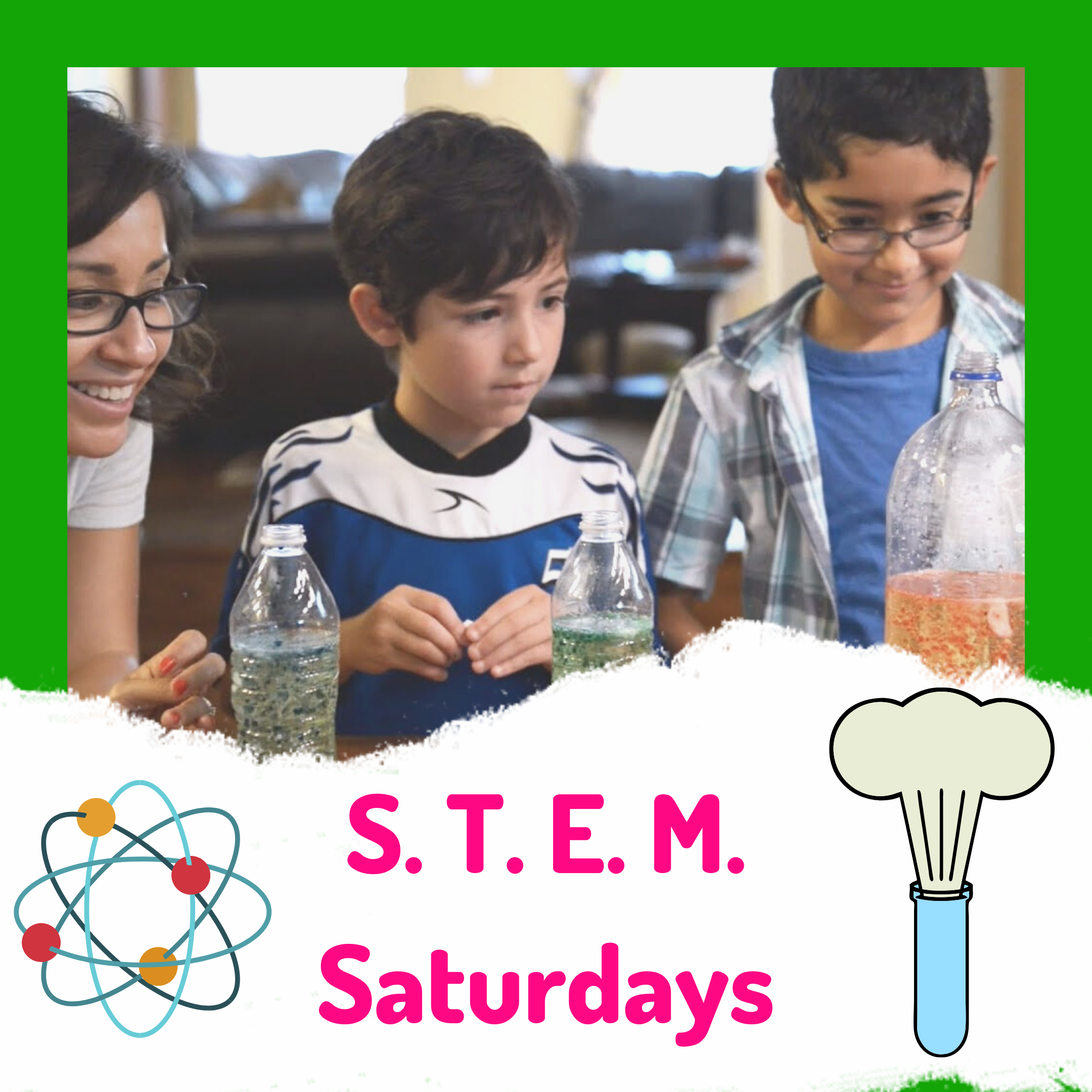 S.T.E.M. Saturday (Children's Program)