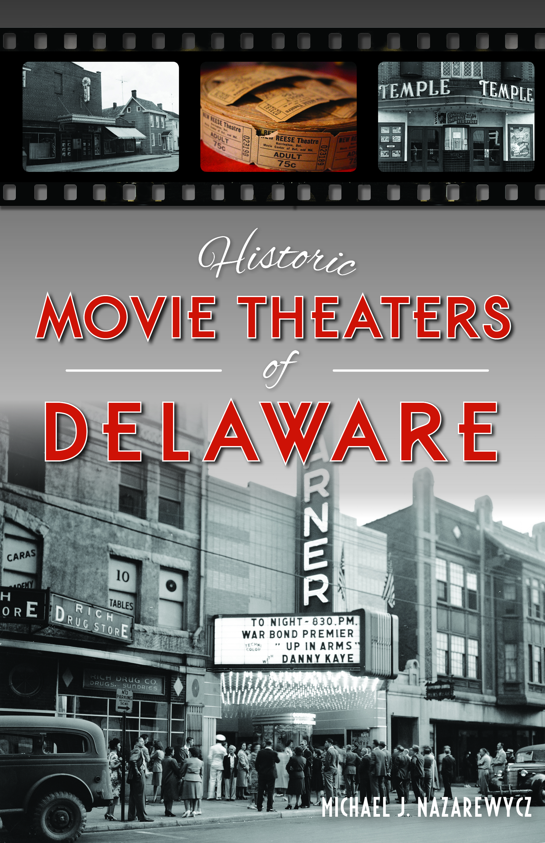 Historic Theaters of Delaware