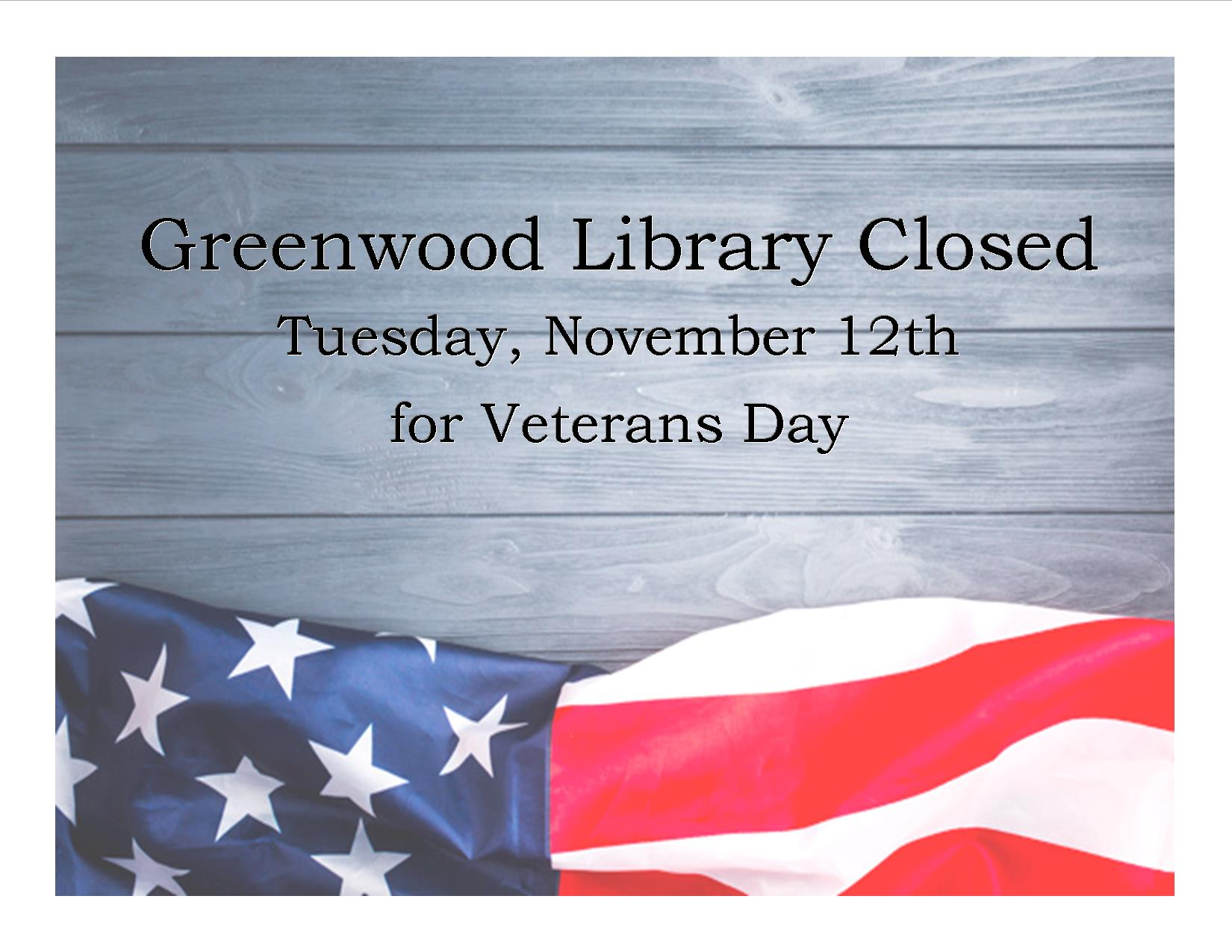 Greenwood Public Library Closed for Veterans Day