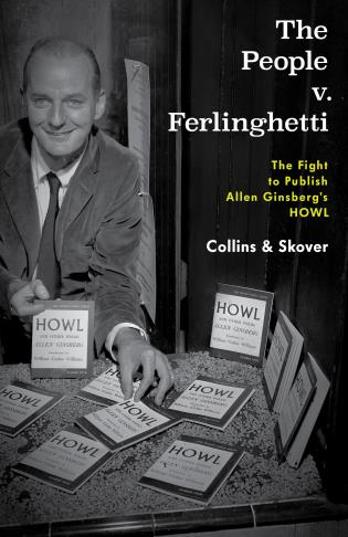 Taking a Stand Lecture Series: Ronald Collins and David Skover - authors of The People v. Ferlinghetti: The Fight to Publish Allen Ginsberg's HOWL